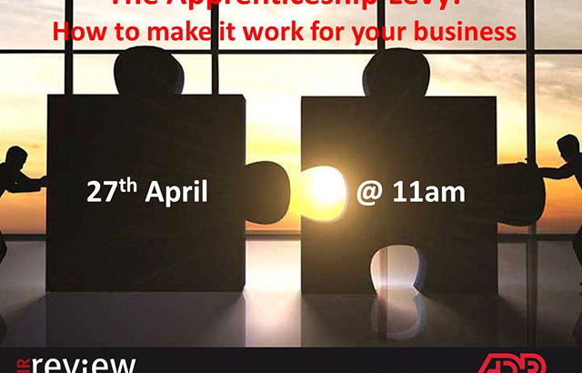 The Apprenticeship Levy: How to make it work for your business 27/04/17