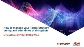 How to manage your talent strategy during and after times of disruption – 21/05/20