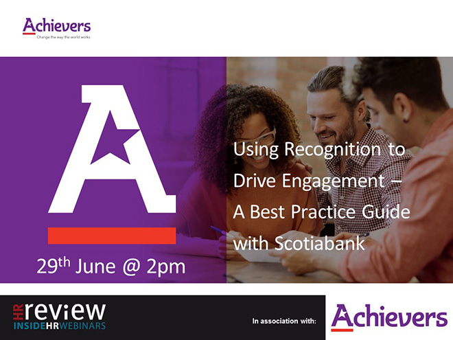 Using recognition to drive engagement – a best practice guide with Scotiabank 29/06/17