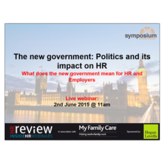 InsideHR: The new government: Politics and its impact on HR