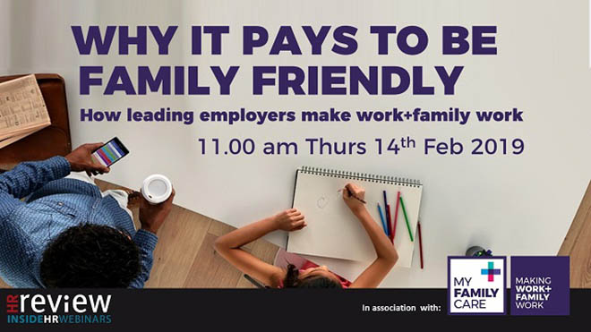 Why it pays to be family friendly: how leading employers make work+family work – 14/02/2019
