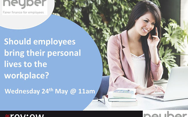 Should employees bring their personal lives to the workplace? 24/05/2017