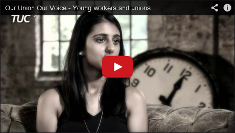 Our Union Our Voice: a new film about unions by young workers